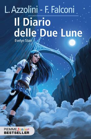 Evelyn Starr il diario delle due lune Luca Azzolini brossura