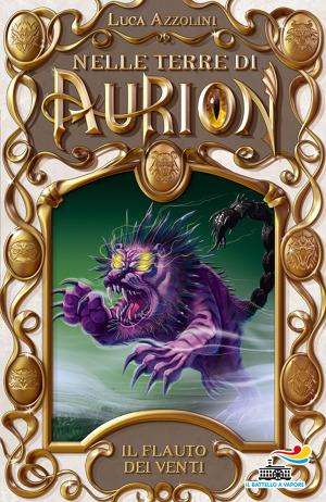 Il flauto dei venti Nelle Terre di Aurion 4