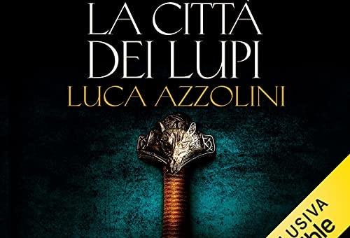 LaCittàDeiLupi(Audible)